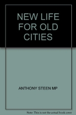 NEW LIFE FOR OLD CITIES