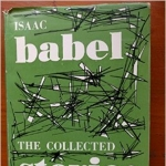 Isaac Babel: The Collected Stories - with an Introduction By Lionel Trilling