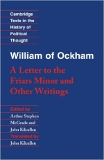 William of Ockham: 'A Letter to the Friars Minor' and Other Writings (Cambridge Texts in the History of Political Thought)