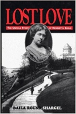 Lost Love: The Untold Story of Henrietaa Szold: Journal and Letters