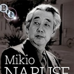 Mikio Naruse Collection 3-DVD Set ( Ukigumo / Onna ga kaidan wo agaru toki / Bangiku ) ( Floating Clouds / When a Woman Ascends the Stairs / Late Chrysanthemums ) [ NON-USA FORMAT, PAL, Reg.2 Import - United Kingdom ]