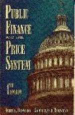 Public Finance and the Price System (4th Edition) by Browning, Edgar K., Browning, Jacquelene M. 4 Sub edition (1994) Hardcover