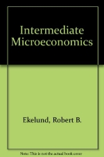 Workbook for Ekelund, Jr./Ault's Intermediate Microeconomics: Price Theory & Applications