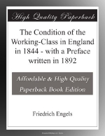 The Condition of the Working-Class in England in 1844 - with a Preface written in 1892