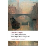 Condition of the Working Class in England (93) by Engels, Friedrich [Paperback (2009)]