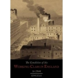 [ The Condition of the Working-Class in England in 1844 Engels, Friedrich ( Author ) ] { Paperback } 2013