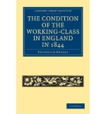 [(The Condition of the Working-class in England in 1844: With Preface Written in 1892 )] [Author: Friedrich Engels] [Dec-2010]