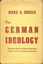 The German Ideology Parts I & III.