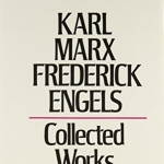 Collected Works of Karl Marx and Friedrich Engels, 1849-51, Vol. 10: The Class Struggles in France, the Peasant War in Germany, Etc.