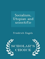 Socialism, Utopian and scientific  - Scholar's Choice Edition