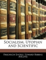 [(Socialism, Utopian and Scientific)] [Author: Friedrich Engels] published on (January, 2010)