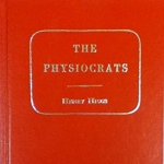 Physiocrats: Six Lectures on the French Economists of the Eighteenth Century (Reprints of Economic Classics)