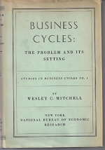 Business Cycles : The Problem and Its Setting - Studies in Business Cycles No. 1