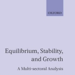 Equilibrium, Stability and Growth: A Multi-Sectoral Analysis