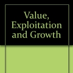 Value, Exploitation and Growth