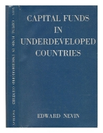 Capital Funds in Underdeveloped Countries