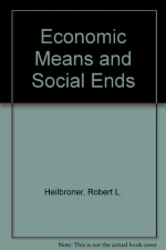 Economic Means and Social Ends