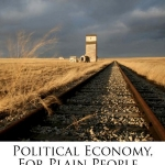 Political Economy, For Plain People...