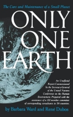 Only One Earth: The Care and Maintenance of a Small Planet by Barbara Ward, Rene Dubos (1983) Paperback
