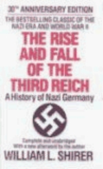The Rise And Fall Of The Third Reich: A History of Nazi Germany (A Crest reprint)