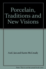 Porcelain, Traditions and New Visions