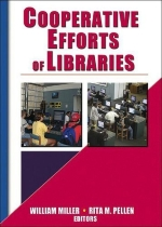Cooperative Efforts of Libraries 1st edition by Pellen, Rita, Miller, William (2003) Paperback