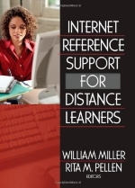 Internet Reference Support for Distance Learners (Internet Reverence Services Quarterly) by Pellen Rita Miller William (2005-09-22) Hardcover