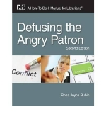 [(Defusing the Angry Patron: A How-to-Do-it Manual for Librarians)] [Author: Rhea Joyce Rubin] published on (January, 2011)