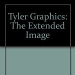 Tyler Graphics: The Extended Image by Armstrong, Elizabeth (1987) Hardcover