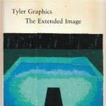 Tyler Graphics: The Extended Image by Elizabeth Armstrong, Judith Goldman, Jack Flam, E. C. Goosse (1996) Paperback