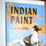 INDIAN PAINT, The Story of an Indian Pony, Famous Horse Stories