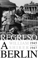 Regreso a Berlín 1945-1947 / End Of A Berlin Diary 1945-1947 (Spanish Edition)