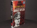 The Rise and Fall of Adolf Hitler.