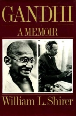 Gandhi a Memoir 1st edition by William L. Shirer (1980) Hardcover