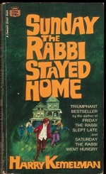 Sunday the Rabbi Stayed Home a Fawcett Crest Book Ti384 Harry Kemelman Paperback