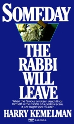 Someday the Rabbi Will Leave by Kemelman (1-Jun-1986) Mass Market Paperback