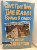 One Fine Day the Rabbi Bought a Cross by Harry Kemelman (1-Mar-1987) Hardcover