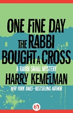 One Fine Day the Rabbi Bought a Cross (The Rabbi Small Mysteries)