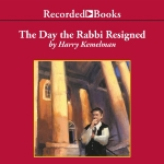 The Day the Rabbi Resigned: A Rabbi Small Mystery, Book 11