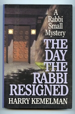 The Day the Rabbi Resigned by Harry Kemelman (1-Jan-1992) Hardcover