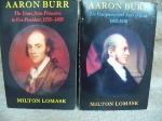 AARON BURR - 2 Volumes ( Volume 1 and 2)  - THE YEARS FROM PRINCETON TO VP 1756-1805 and THE CONSPIRACY AND YEARS OF EXILE 1805-1836