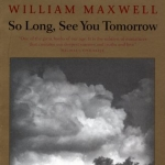 So Long, See You Tomorrow (Panther S) by Maxwell, William (1998) Paperback
