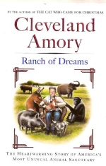 Ranch of Dreams : The Heartwarming Story of America's Most Unusual Animal Sanctuary