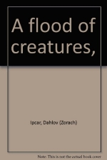 A flood of creatures,