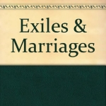 Exiles and Marriage: Poems