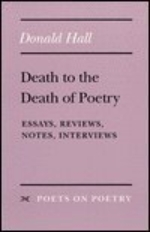 The Weather for Poetry: Essays, Reviews, and Notes on Poetry, 1977-81 (Poets on Poetry)