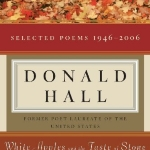 White Apples and the Taste of Stone: Selected Poems 1946-2006 Paperback - December 3, 2007