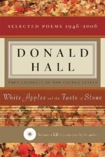 [(White Apples and the Taste of Stone: Selected Poems 1946-2006)] [Author: Donald E Hall] published on (December, 2007)