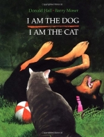 I Am the Dog I Am the Cat by Donald Hall (1994) Hardcover