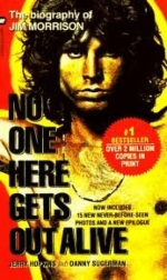 No One Here Gets Out Alive: The Long Awaited Biography of Jim Morrison